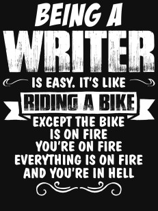 Being-A-Writer-Is-Easy-It-s-Like-Riding-A-Bike